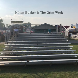 Milton Busker & the Grim Work, Milton Busker & the Grim Work