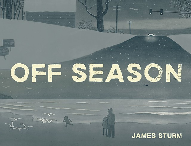 From Off Season by James Sturm