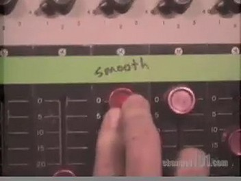 Smooth should always be set to 11 - CHANNEL101.COM