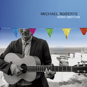 Michael Roberts, Mixed Emotions