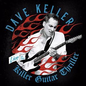 Dave Keller, Live at the Killer Guitar Thriller.