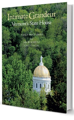 Intimate Grandeur: Vermont's State House by Nancy Price Graff with David Schutz, Friends of the Vermont State House, 120 pages. $24.95.