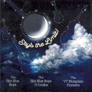 The Sky Blue Boys, Sky's the Limit