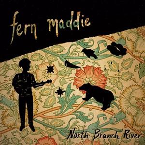 Fern Maddie, North Branch River