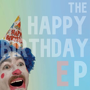 Will Stamp, The Happy Birthday EP