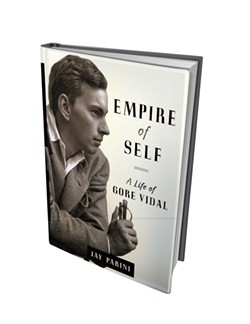 Empire of Self: A Life of Gore Vidal, Doubleday Books, 480 pages. $35.