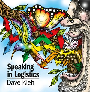 Dave Kleh, Speaking in Logistics - COURTESY
