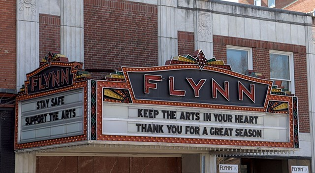 The Flynn marquee in March - FILE: MARGARET GRAYSON ©️ SEVEN DAYS