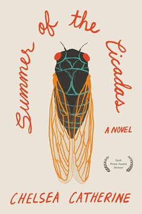 'Summer of the Cicadas' by Chelsea Catherine - COURTESY OF RED HEN PRESS