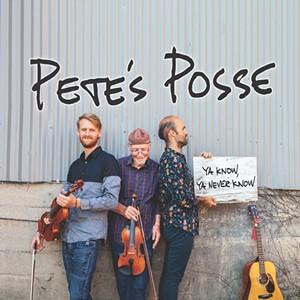 Pete's Posse, Ya Know, Ya Never Know - COURTESY