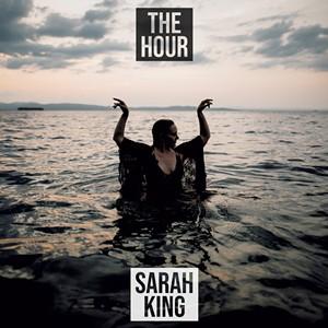 Sarah King, The Hour - COURTESY