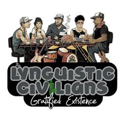 The Lynguistic Civilians, Gratified Existence