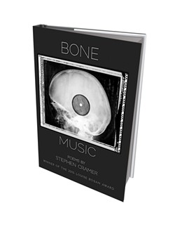Bone Music by Stephen Cramer, Trio House Press, 106 pages. $16.