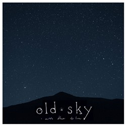 Old Sky, I Miss the Blue