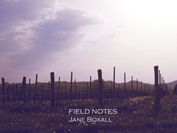Jane Boxall, Field Notes