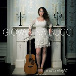 Giovanina Bucci, A Bit of Alright