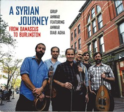 Grup Anwar, A Syrian Journey: From Damascus to Burlington