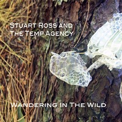 Stuart Ross and the Temp Agency, Wandering in the Wild