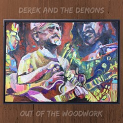 Derek and the Demons, Out of the Woodwork