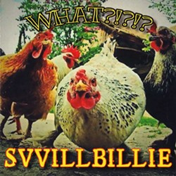 Swillbillie, What?!?!?