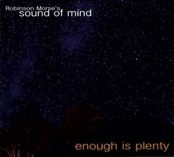 Robinson Morse's Sound of Mind, Enough Is Plenty