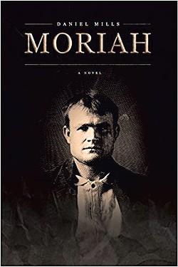 Moriah by Daniel Mills, ChiZine Publications, 320 pages. $17.97