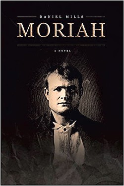Moriah by Daniel Mills, ChiZine Publications, 320 pages. $17.97
