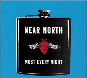 Near North, Most Every Night
