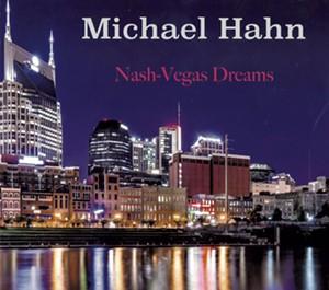 Michael Hahn, Nash-Vegas Dreams