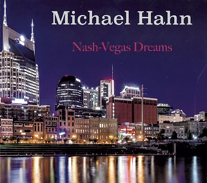Michael Hahn, Nash-Vegas Dreams