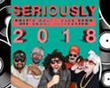 Seriously: Greatest Hits 2018