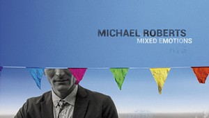 Michael Roberts, 'Mixed Emotions'