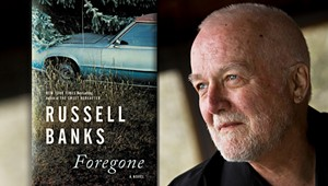 North Country Author Russell Banks On His Latest Novel, 'Foregone'
