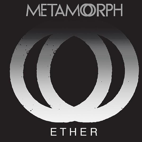 Metamorph, E T H E R