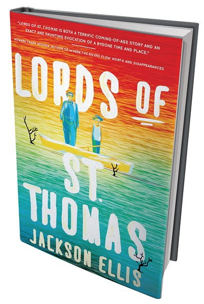 Lords of St. Thomas by Jackson Ellis, Green Writers Press, 184 pages. $19.95.
