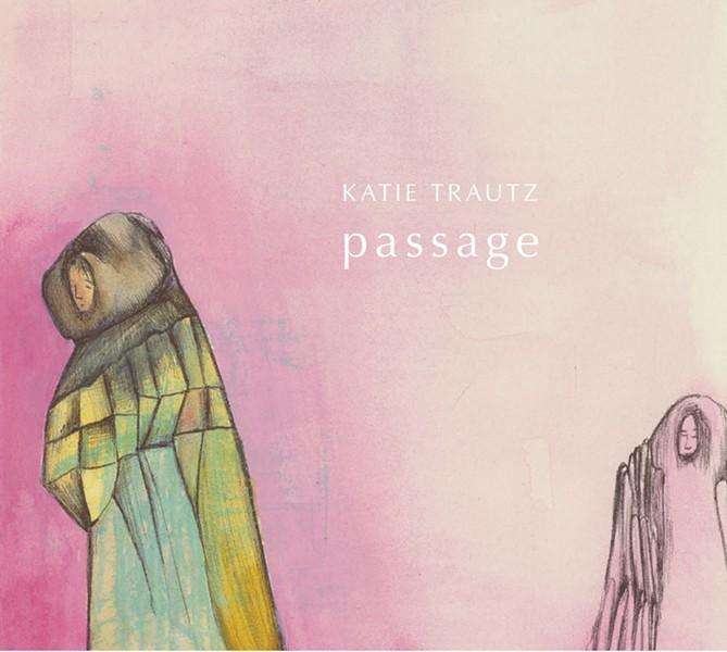 Katie Trautz, Passage