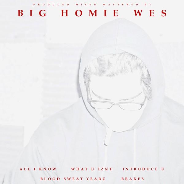 Big Homie Wes, Contraband