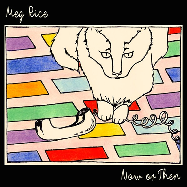 Meg Rice, Now or Then