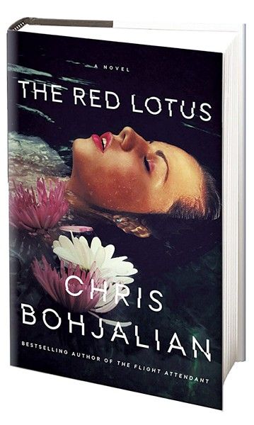 The Red Lotus by Chris Bohjalian, Doubleday, 400 pages. $27.95.