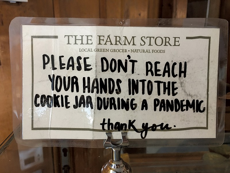 Sign at the Farm Store - PAMELA POLSTON ©️ SEVEN DAYS