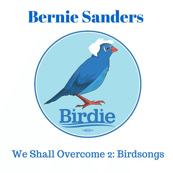 Bernie Sanders, 'We Shall Overcome 2: Birdsongs' - COURTESY OF BERNIE SANDERS