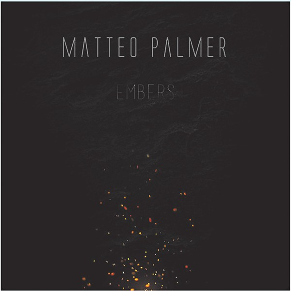 Matteo Palmer, Embers