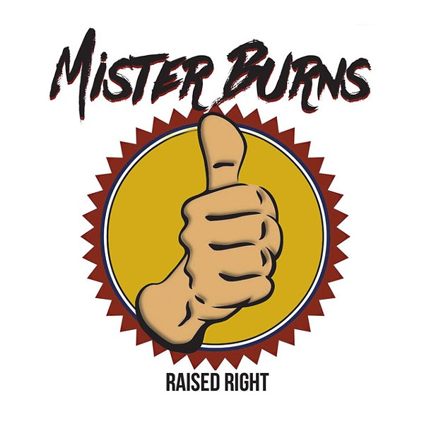 Mister Burns, Raised Right