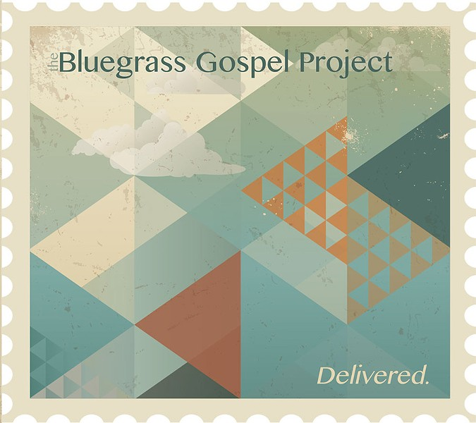 Bluegrass Gospel Project, Delivered.