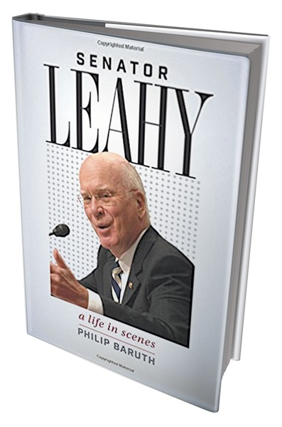 Senator Leahy: A Life in Scenes by Philip Baruth, University Press of New England, 344 pages. $35 hardcover.