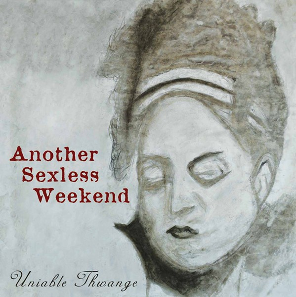 Another Sexless Weekend, Uniable Thwange