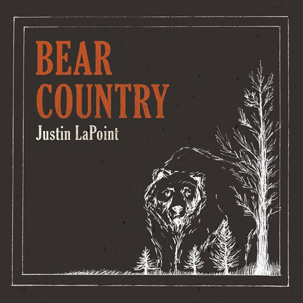 Justin LaPoint, Bear Country