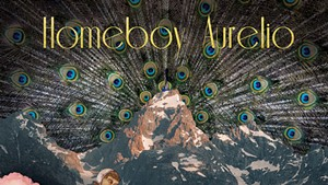Homeboy Aurelio, Homeboy Aurelio