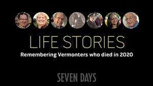 Life Stories: Remembering Vermonters Who Died in 2020