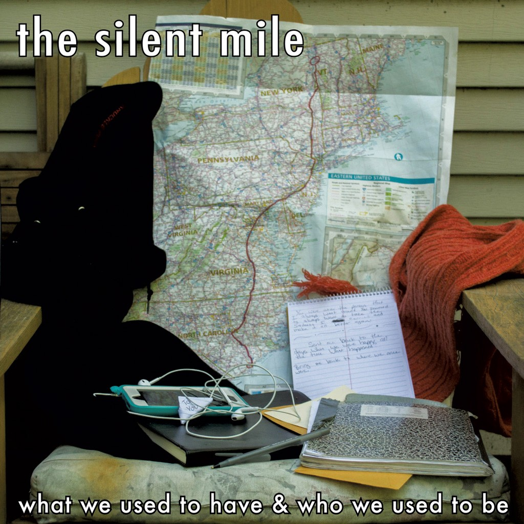 The Silent Mile, 'What We Used to Have & Who We Used to Be'